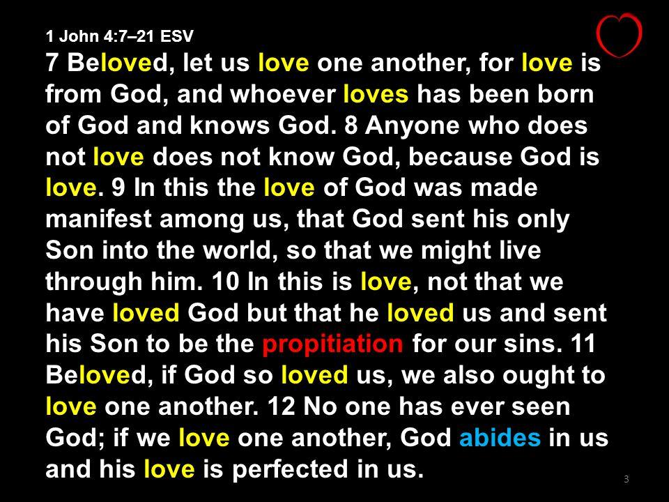 1 John 4:7–21 ESV