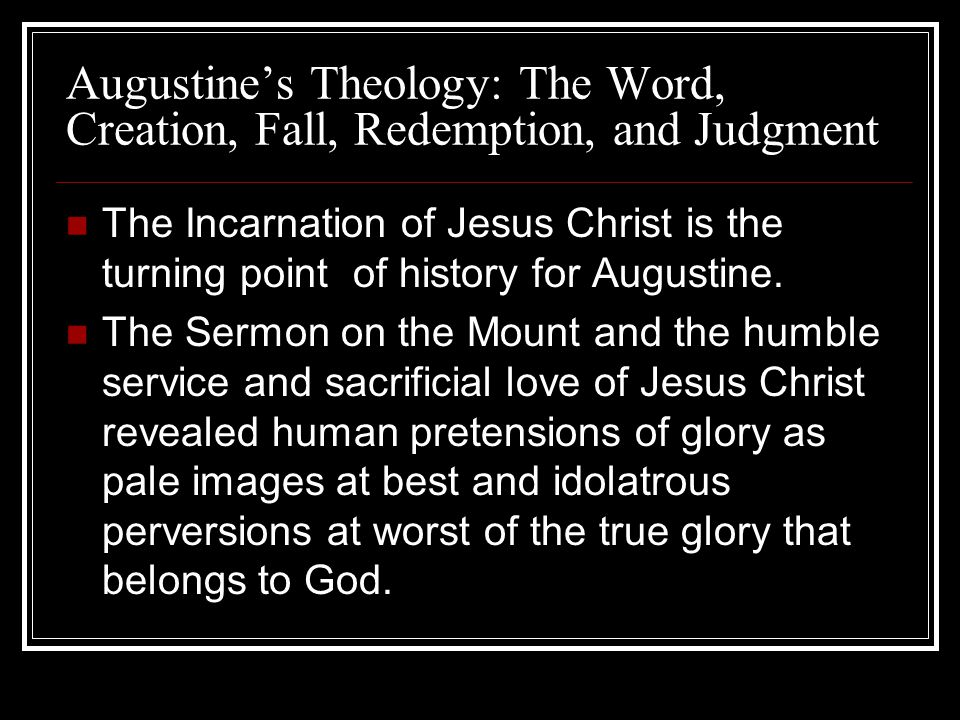 Augustine's Theology: The Word, Creation, Fall, Redemption, and Judgment