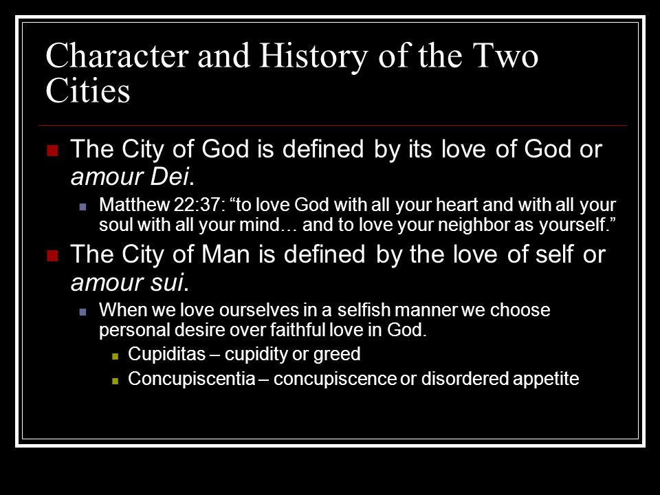 Character and History of the Two Cities