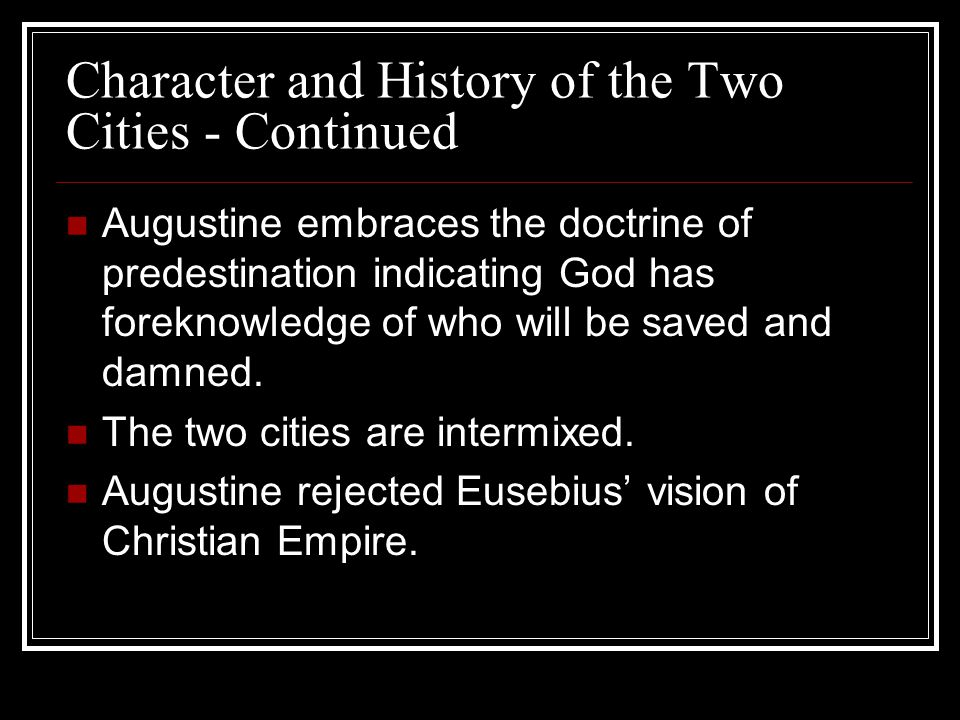 Character and History of the Two Cities - Continued