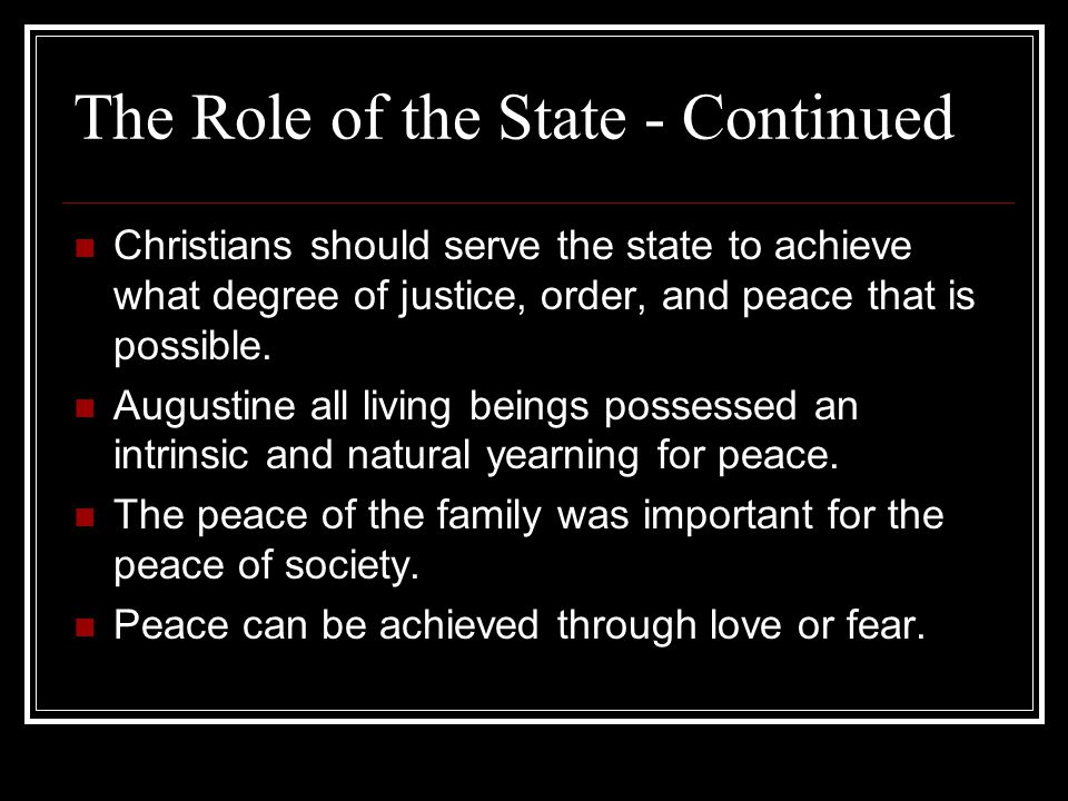 The Role of the State - Continued