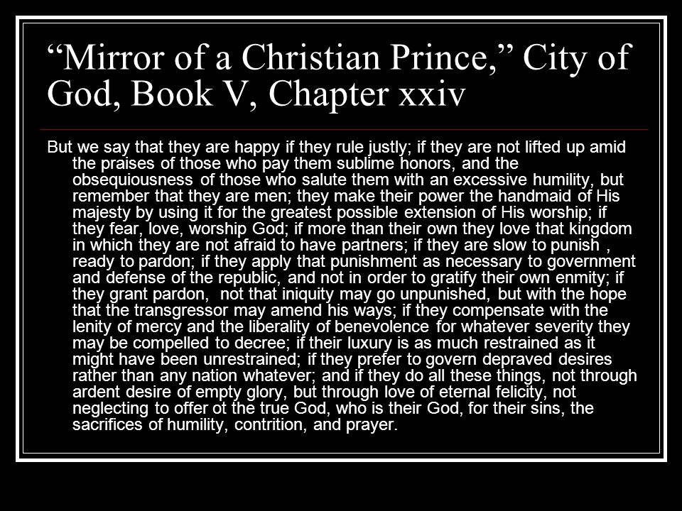 Mirror of a Christian Prince, City of God, Book V, Chapter xxiv