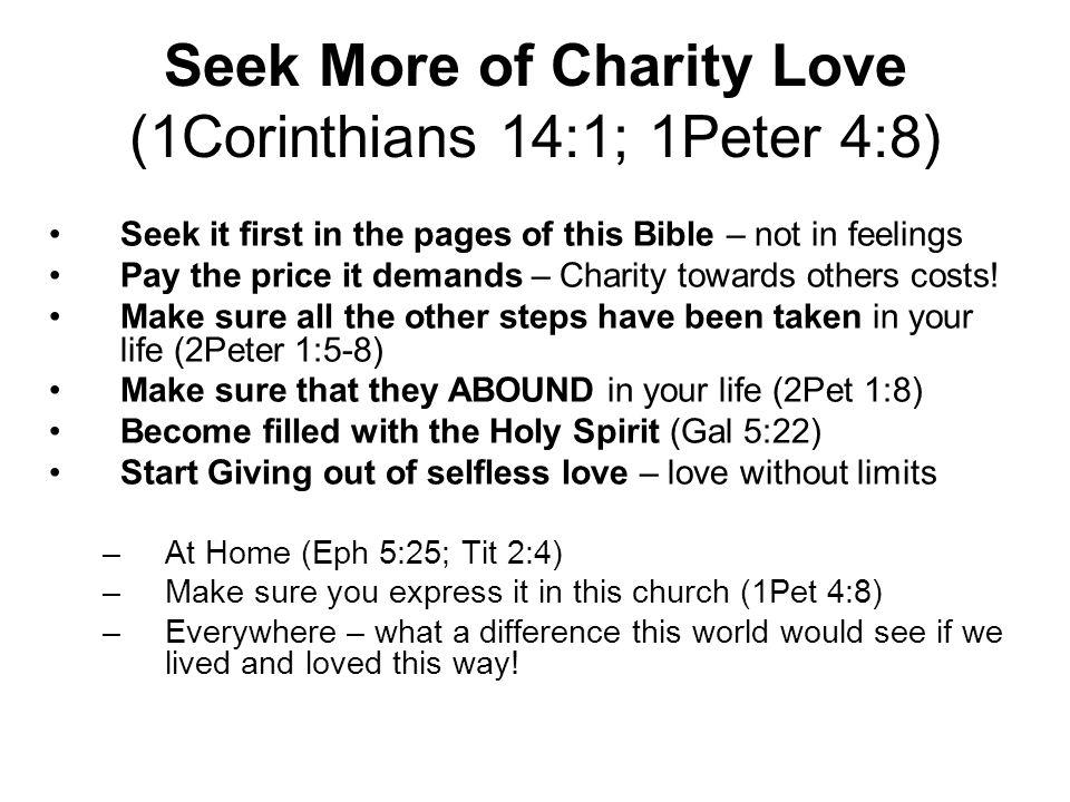Seek More of Charity Love (1Corinthians 14:1; 1Peter 4:8)
