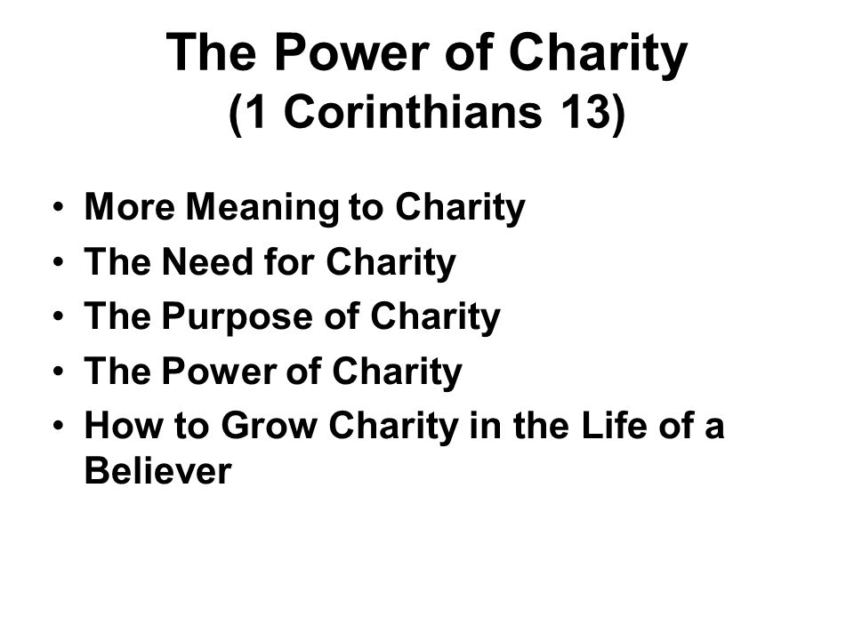 The Power of Charity (1 Corinthians 13)