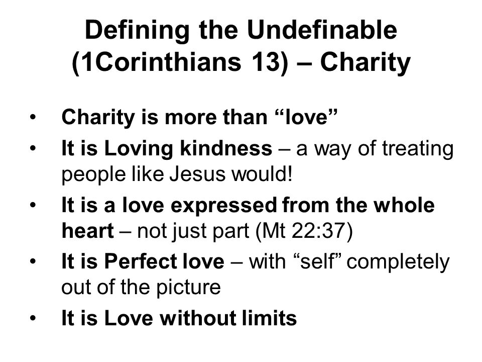 Defining the Undefinable (1Corinthians 13) – Charity