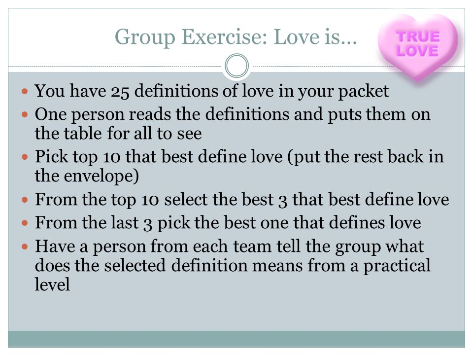 Group Exercise: Love is…