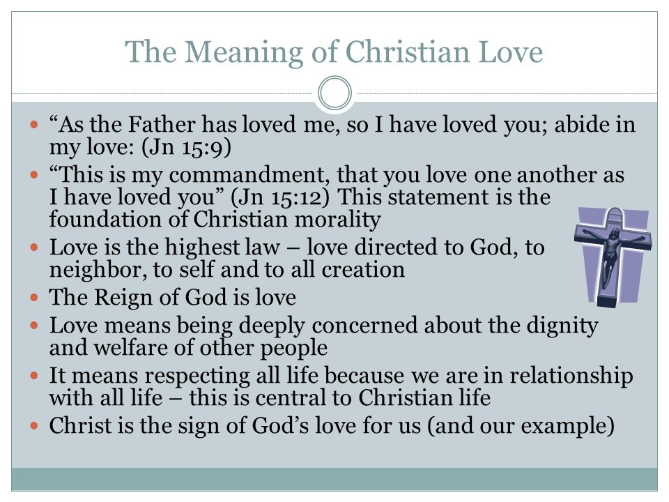 The Meaning of Christian Love