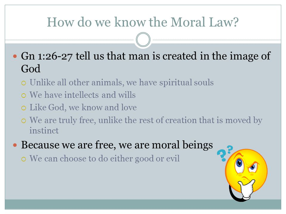 How do we know the Moral Law