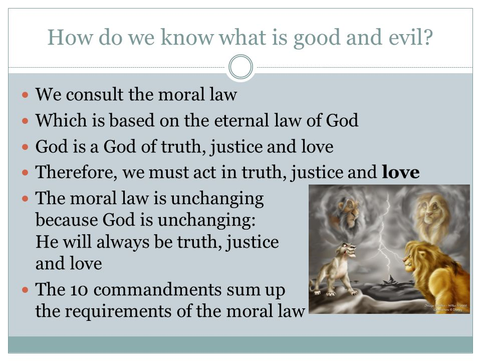 How do we know what is good and evil