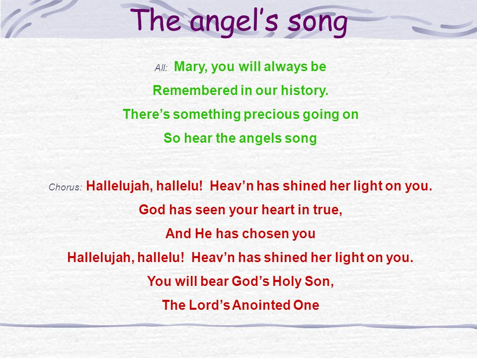 The angel's song Remembered in our history.