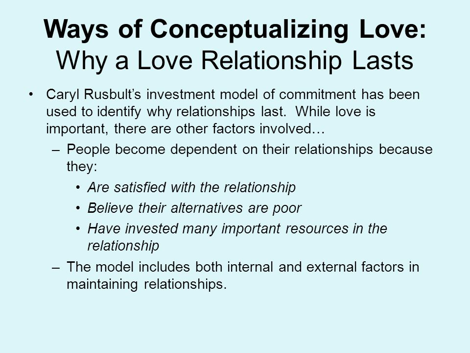 Ways of Conceptualizing Love: Why a Love Relationship Lasts