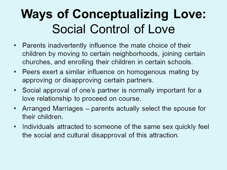 Ways of Conceptualizing Love: Social Control of Love