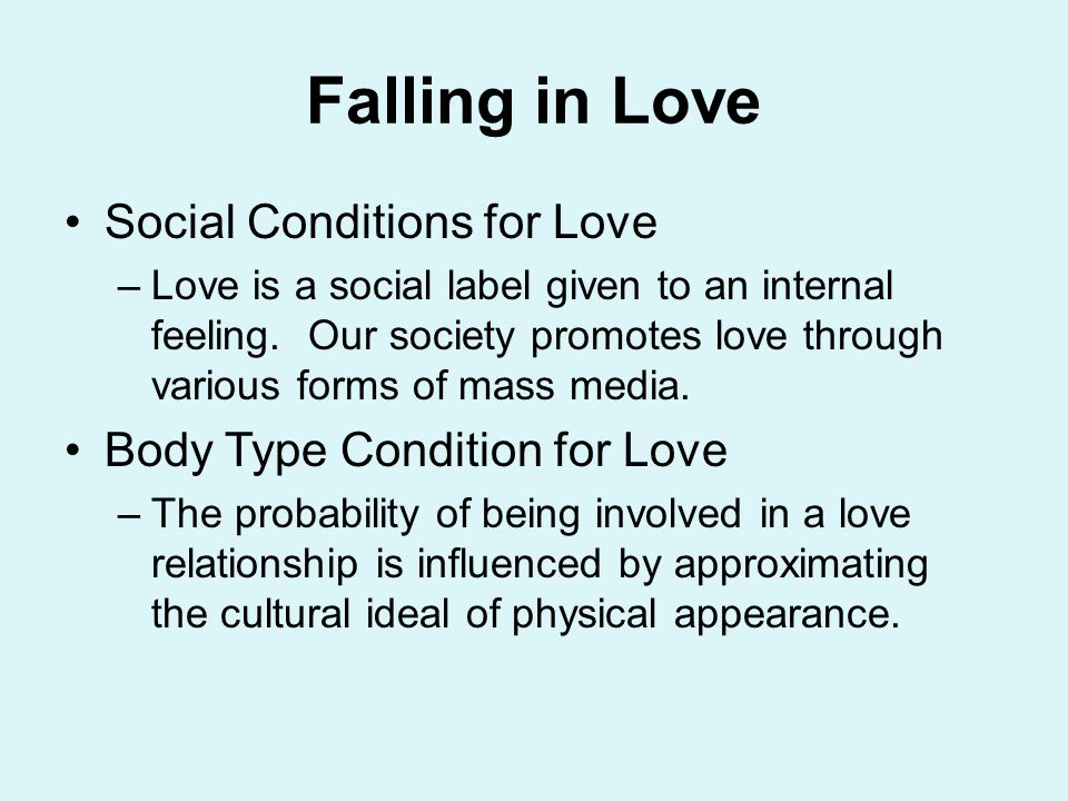 Falling in Love Social Conditions for Love