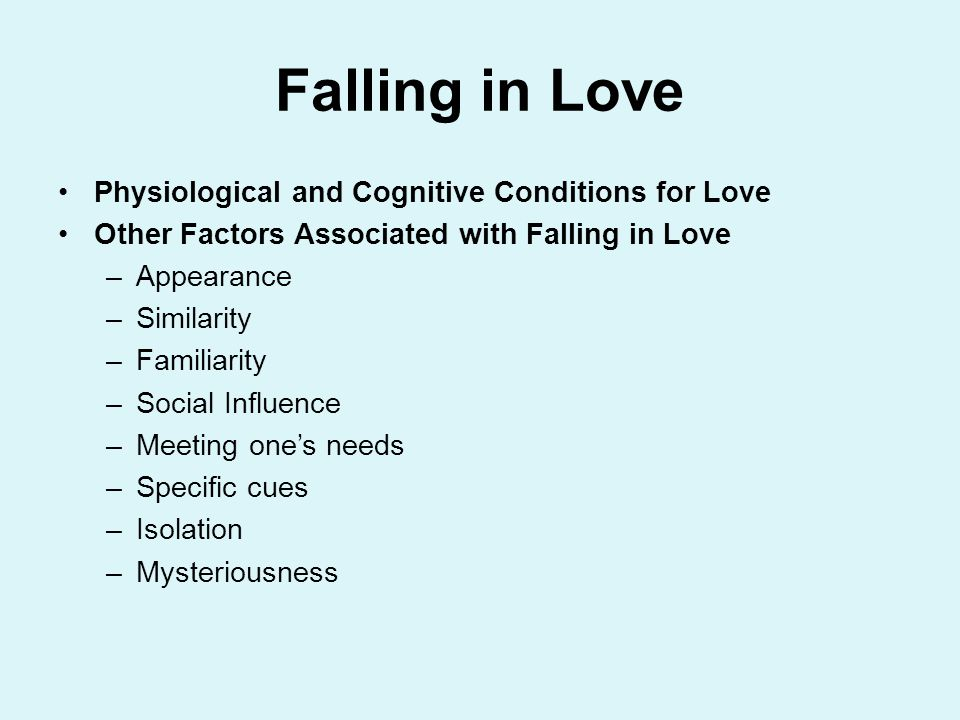 Falling in Love Physiological and Cognitive Conditions for Love