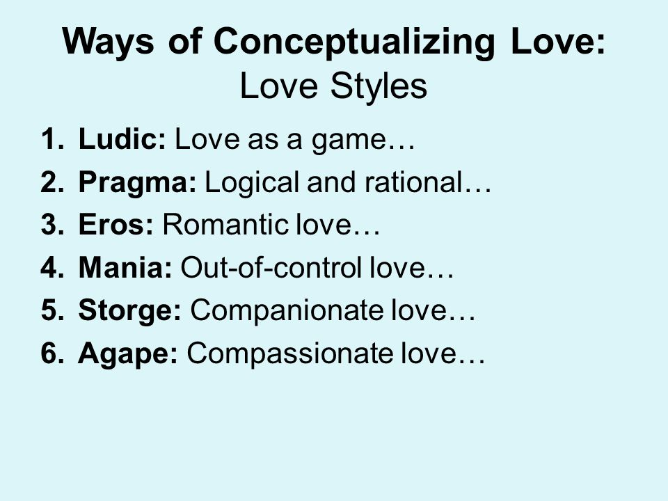 Ways of Conceptualizing Love: Love Styles