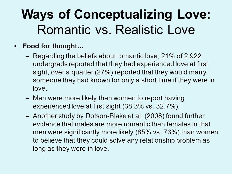 Ways of Conceptualizing Love: Romantic vs. Realistic Love