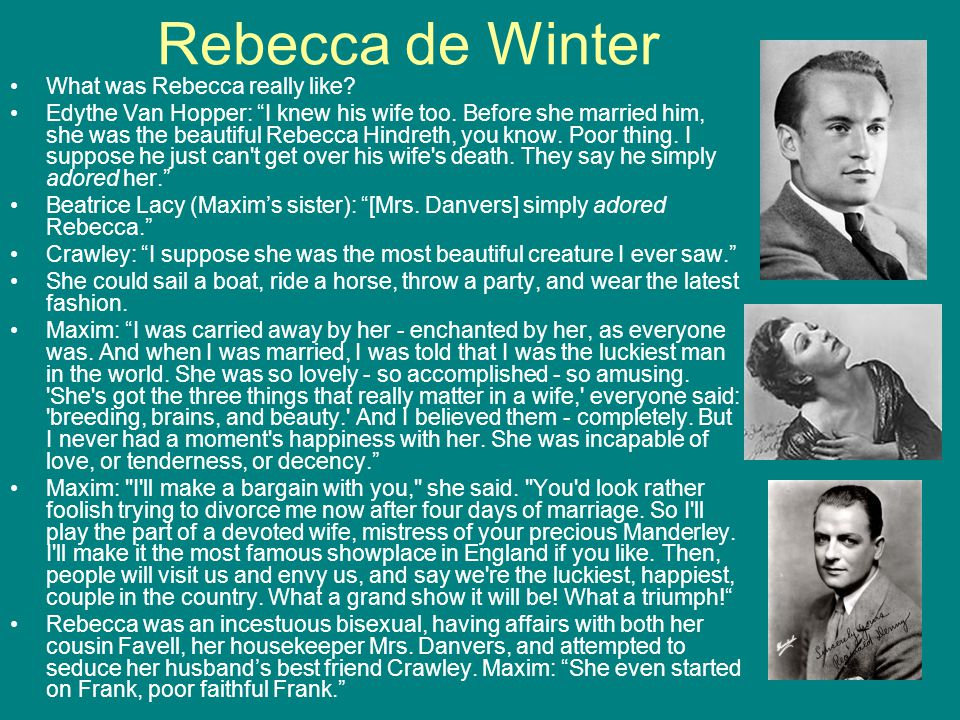 Rebecca de Winter What was Rebecca really like