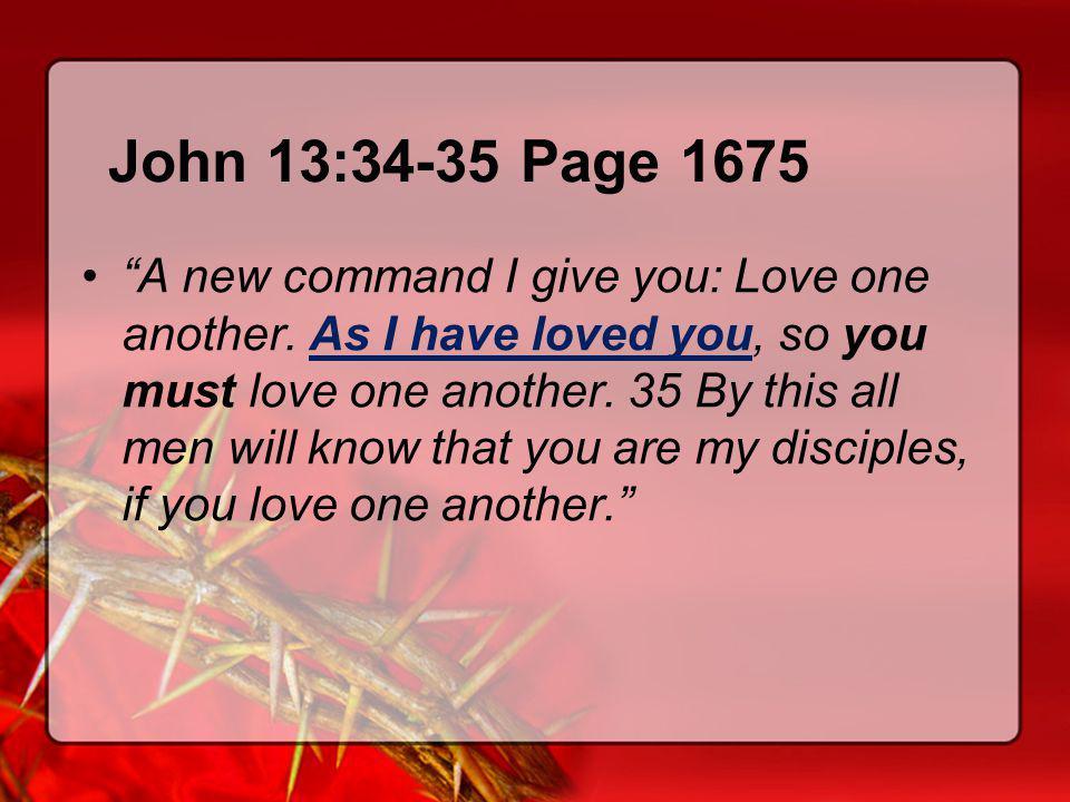John 13:34-35 Page 1675