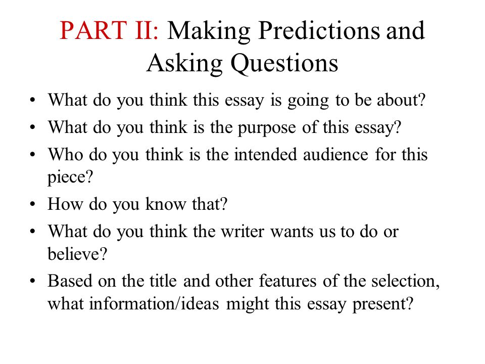 PART II: Making Predictions and Asking Questions