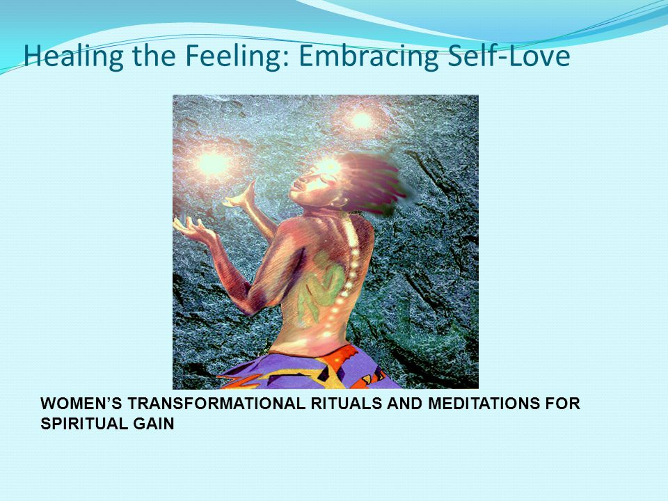 Healing the Feeling: Embracing Self-Love