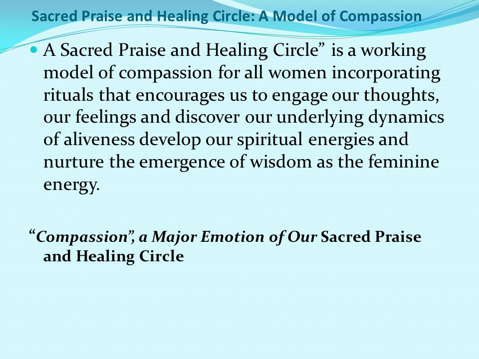 Sacred Praise and Healing Circle: A Model of Compassion