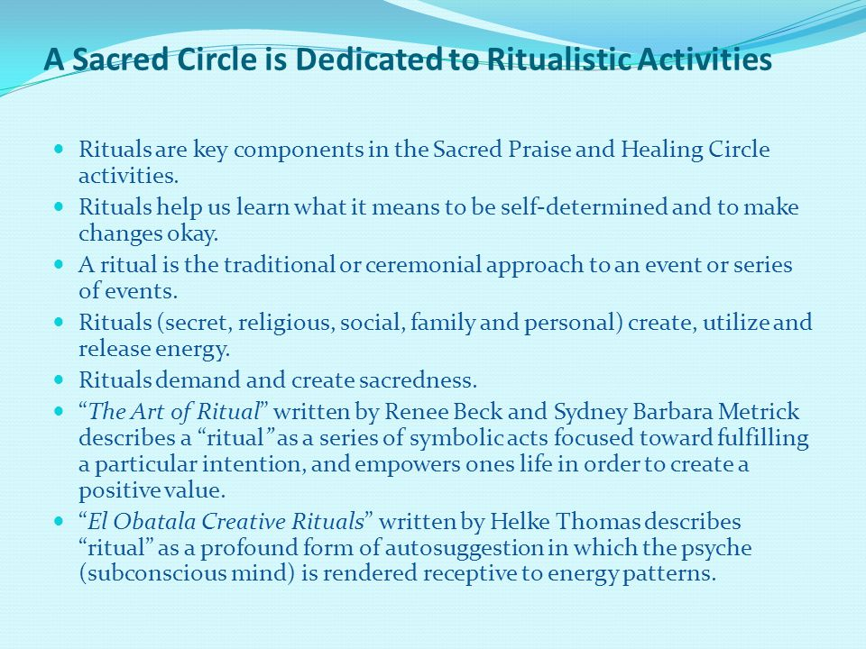A Sacred Circle is Dedicated to Ritualistic Activities