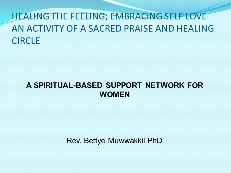 A SPIRITUAL-BASED SUPPORT NETWORK FOR WOMEN
