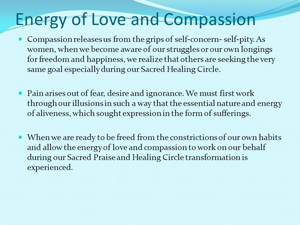 Energy of Love and Compassion