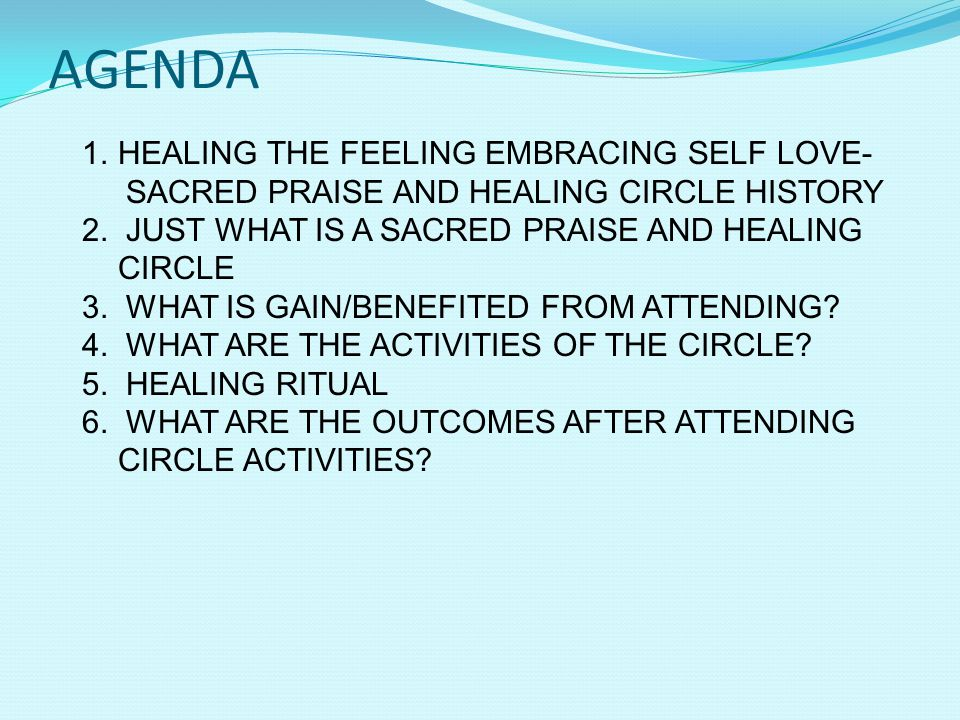 AGENDA HEALING THE FEELING EMBRACING SELF LOVE-