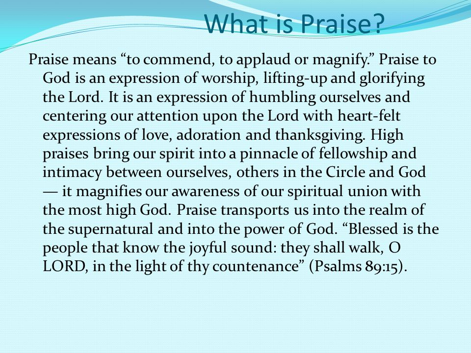 What is Praise