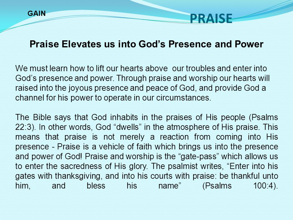 Praise Elevates us into God's Presence and Power