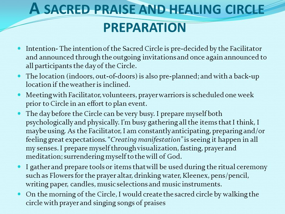 A SACRED PRAISE AND HEALING CIRCLE PREPARATION