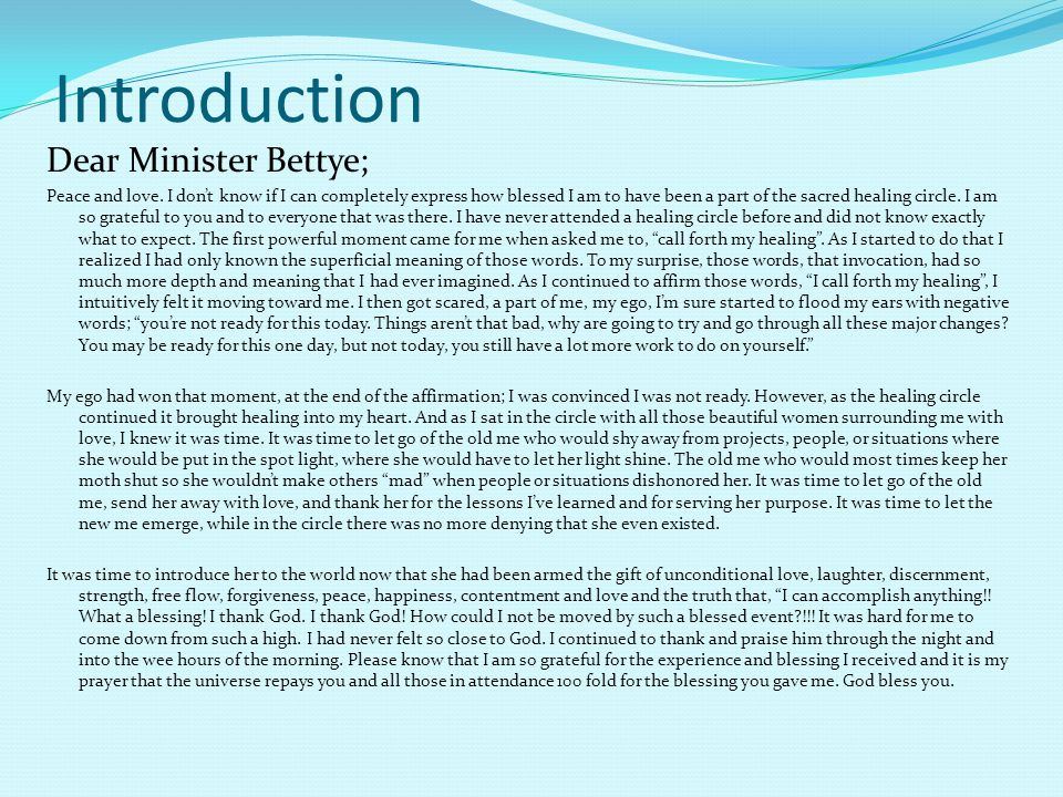 Introduction Dear Minister Bettye;