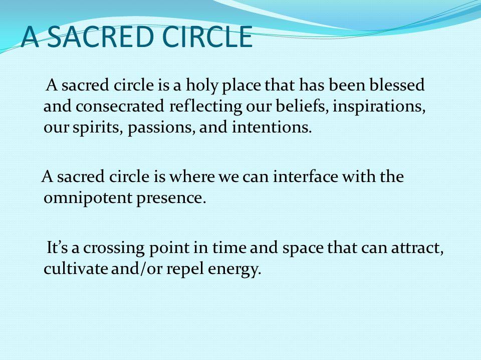 A SACRED CIRCLE