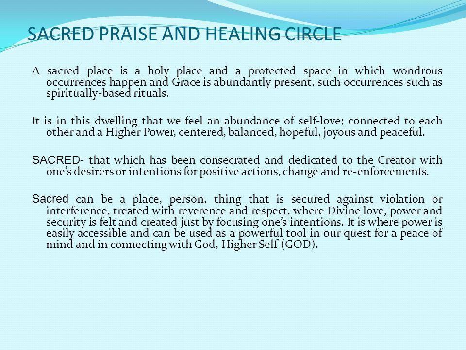 SACRED PRAISE AND HEALING CIRCLE