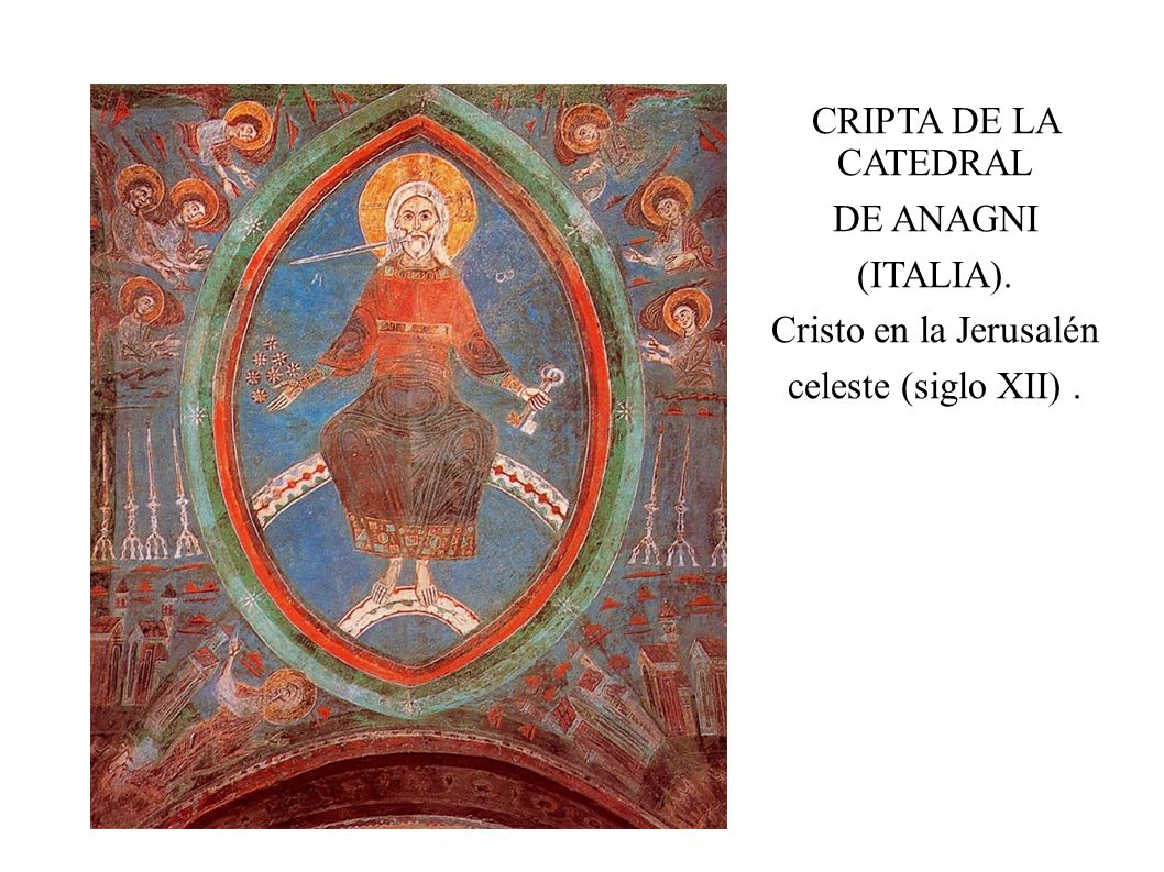 CRIPTA DE LA CATEDRAL DE ANAGNI (ITALIA). Cristo en la Jerusalén celeste (siglo XII) .