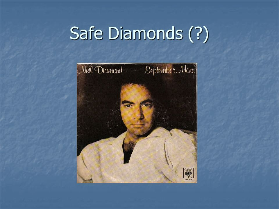 Safe Diamonds ( )