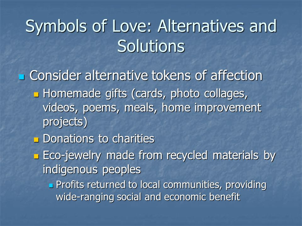 Symbols of Love: Alternatives and Solutions
