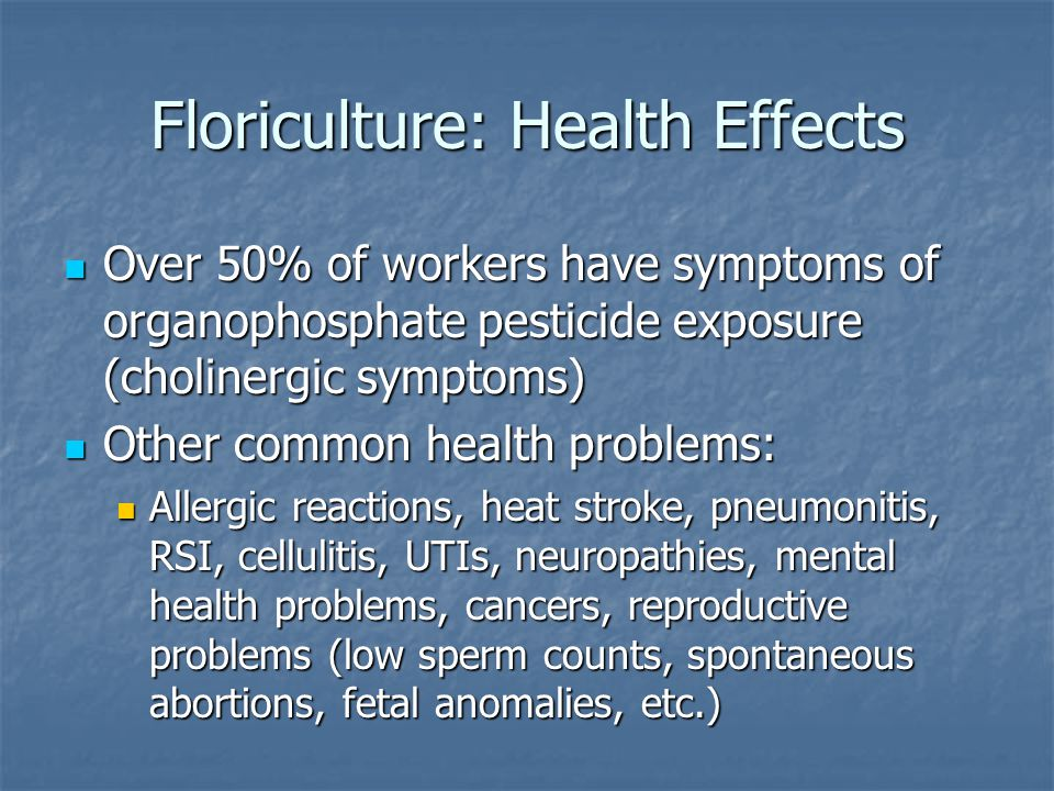 Floriculture: Health Effects
