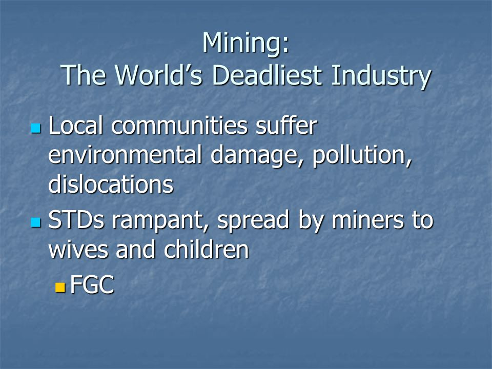 Mining: The World's Deadliest Industry