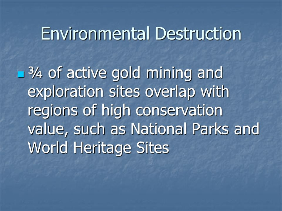 Environmental Destruction