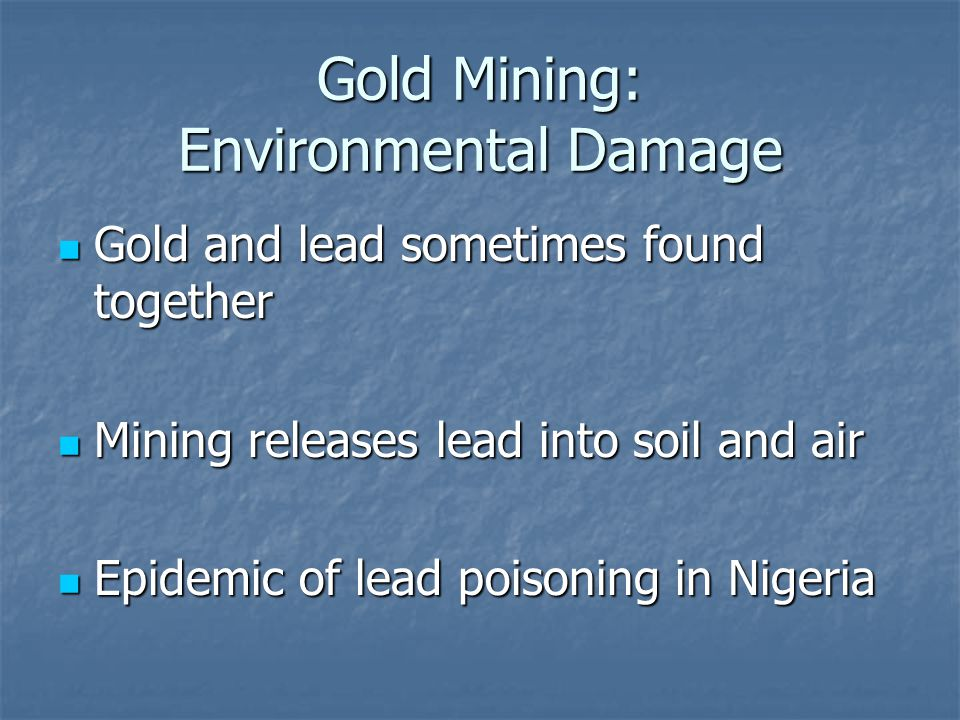 Gold Mining: Environmental Damage