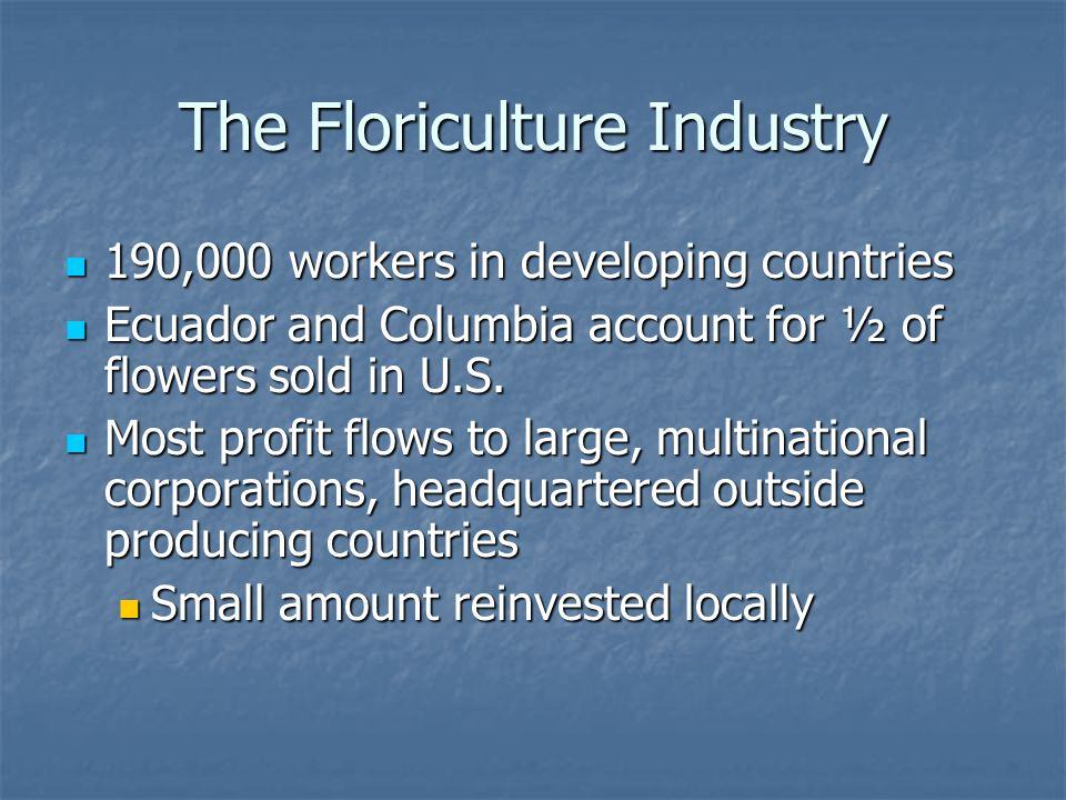 The Floriculture Industry