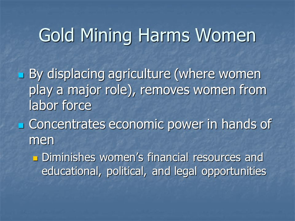 Gold Mining Harms Women