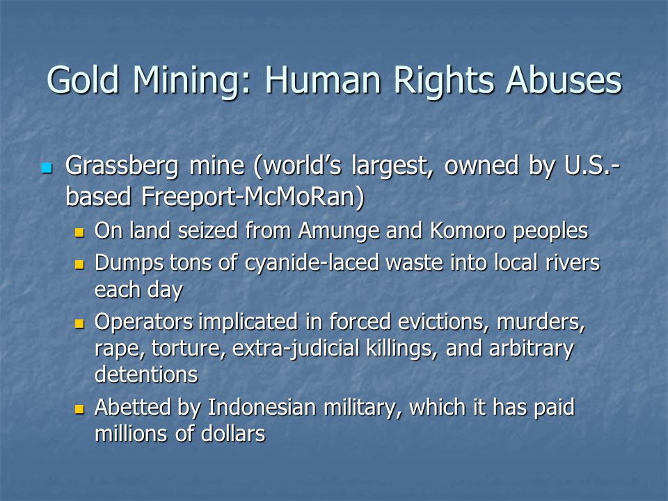 Gold Mining: Human Rights Abuses