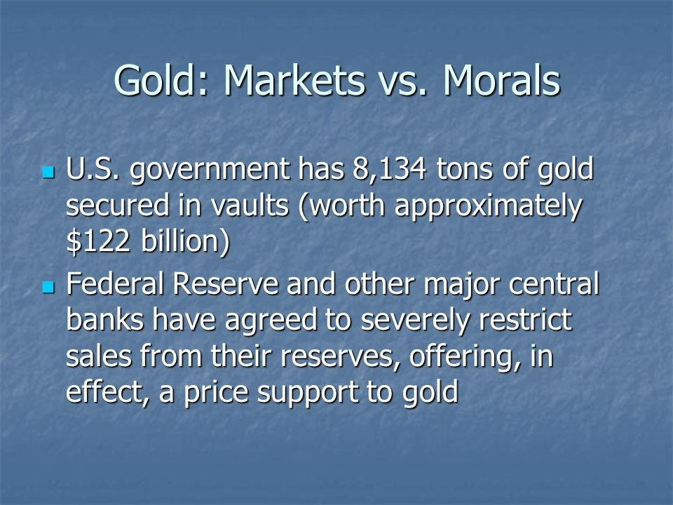 Gold: Markets vs. Morals