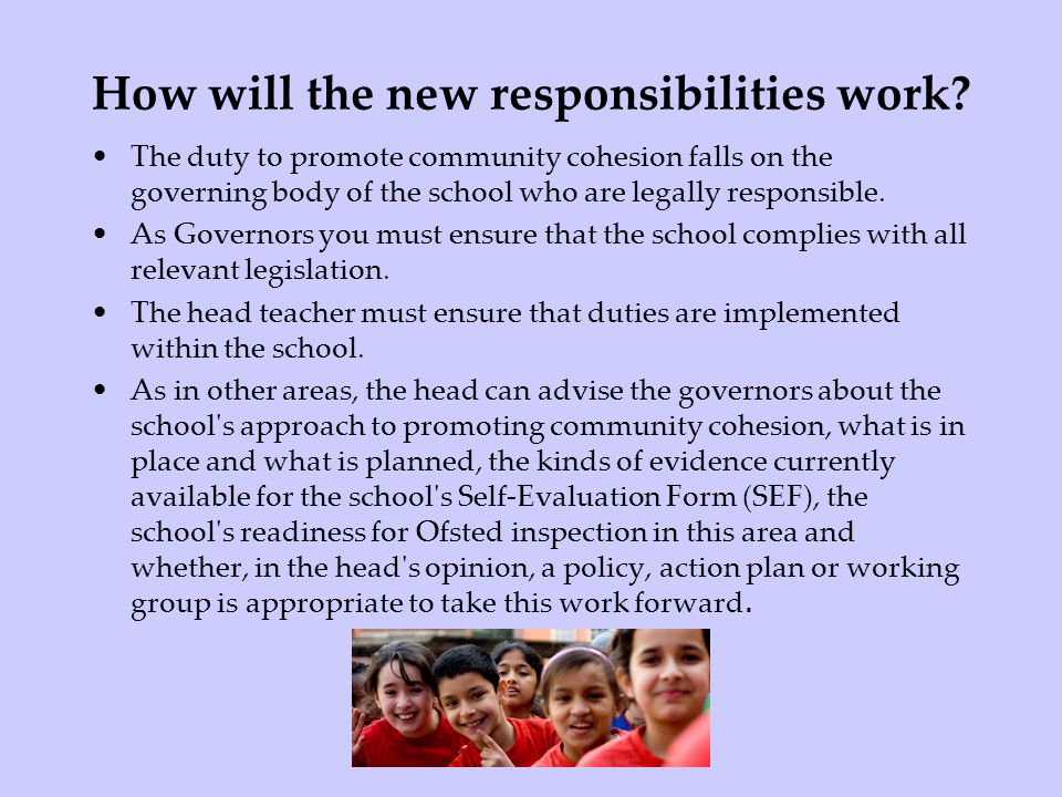 How will the new responsibilities work