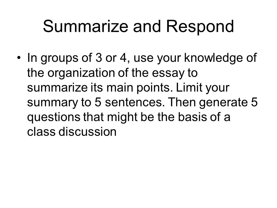Summarize and Respond