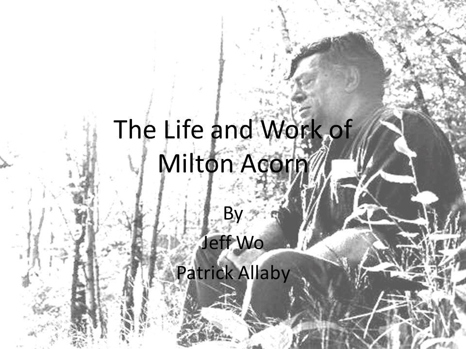 The Life and Work of Milton Acorn