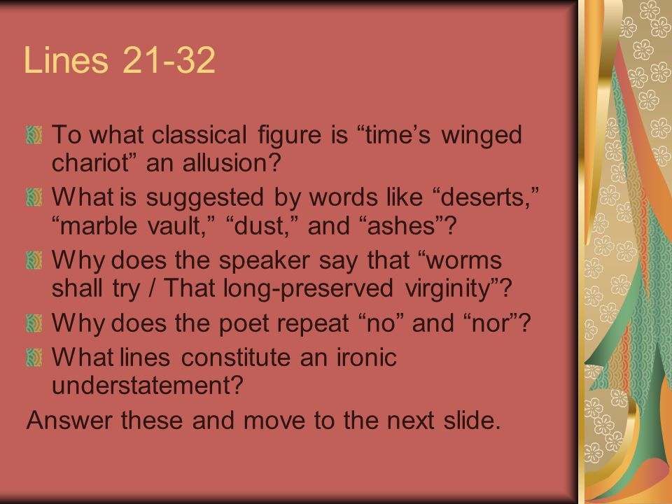 Lines 21-32 To what classical figure is time's winged chariot an allusion